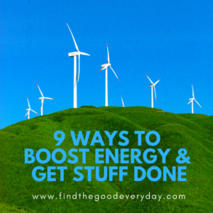 boost energy and get stuff done