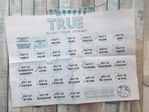TRUE - a 30 day Yoga Journey - Find The Good Everyday