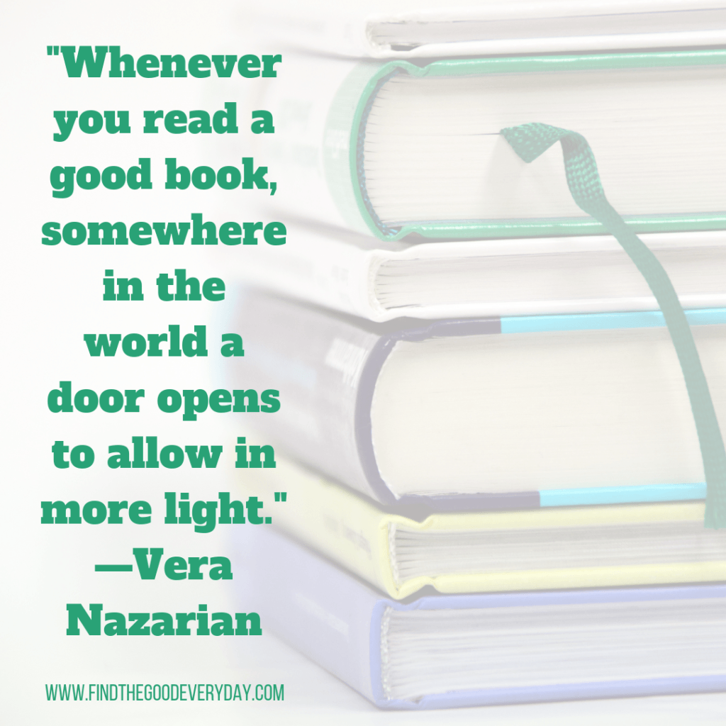 """Reading Resolutions 2019 Quote 1 - """"Whenever you read a good book, somewhere in the world a door opens to allow in more light."""" —Vera Nazarian"""