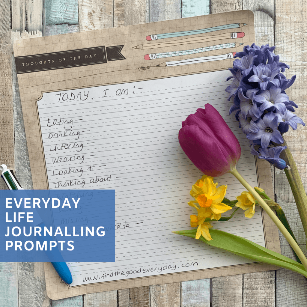 Everyday Life Journalling Prompts