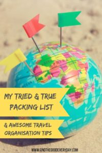 My Tried and True Packing List and other awesome travel tips
