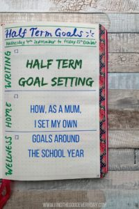 Half Term Goal Setting. How, as a Mum, I set my own goals around the school year.