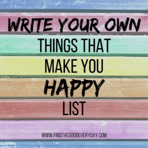 Write your own things that make you Happy list title image