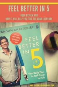 Feel Better in 5 Book Review and How It Will Help You Find the Good Everyday pin