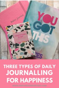 Three Types of Daily Journalling for Happiness - pin image