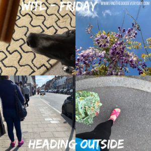 Week in the Life: Friday - heading outside