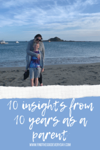 10 Insights from 10 years as a Parent pin image