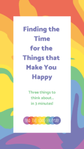 Finding Time for Happy Things IGTV Cover Image
