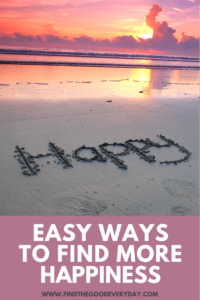 Easy Ways to Find More Happiness pin image