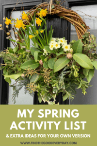 My Spring Activity List pin image including a photo of my Spring Wreath