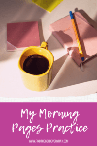 My Morning Pages Practice Pin features a desk with stationery items including a journal and pen plus a yellow cup of coffee