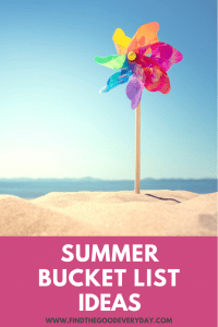 Summer Bucket List Ideas Pin showing an image of a rainbow windmill in some sand at the beach